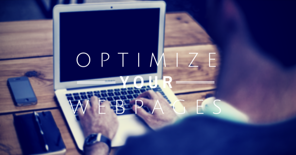 See these 5 Tips to Optimize your Web Pages