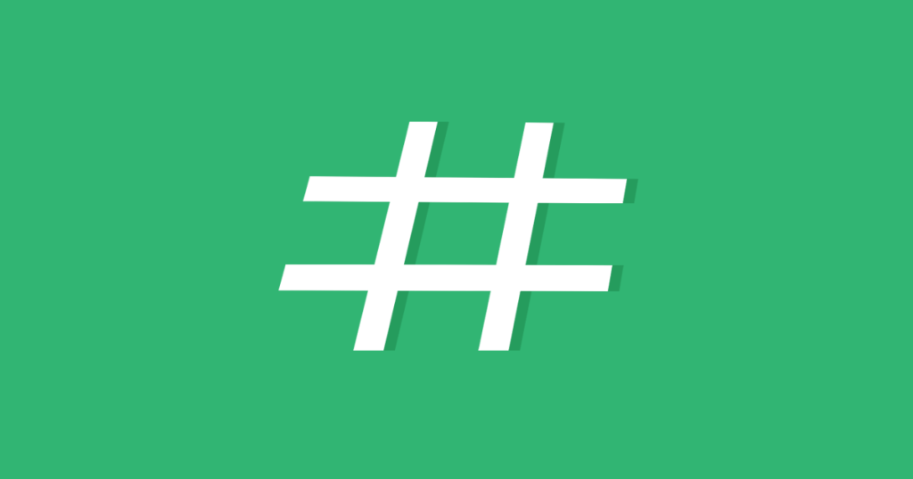 What is Hashtag Marketing and How Can It Help You