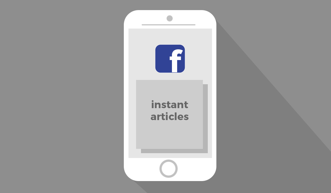 Should Companies Work with Facebook Instant Articles?